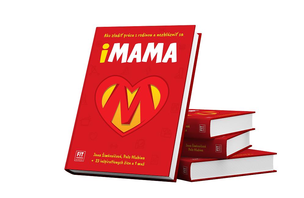 iMAMA, Ako zladiť prácu s rodinou a nezblázniť sa