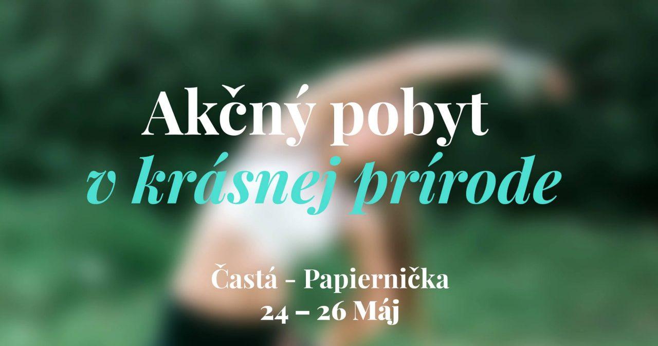 akcny vikend casta papiernicka