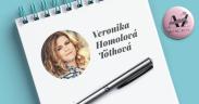 Veronika Homolová Tóthová, písanie ako sebarealizácia a zárobok