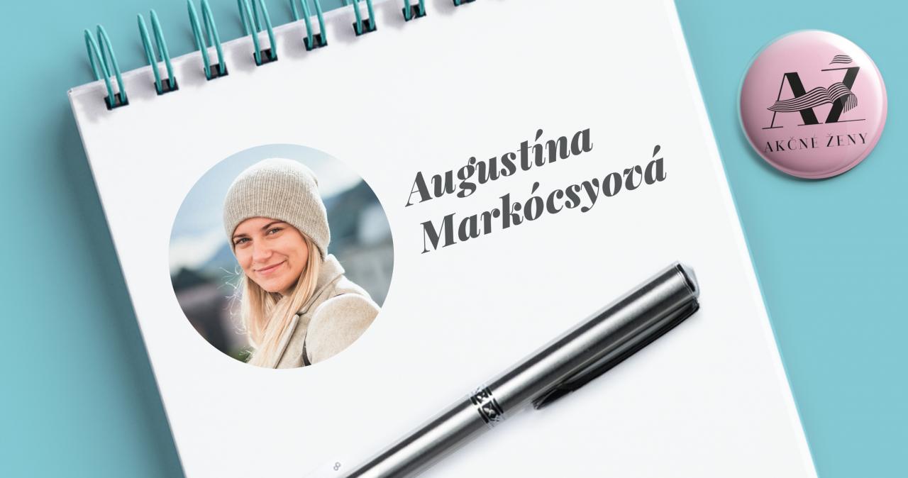 Augustína Markocsyová, Písanie ako sebarealizácia a zárobok